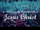 He Who Came by Water and Blood – Jesus Christ